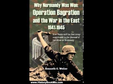 libro militar why normandy was won operation bragation