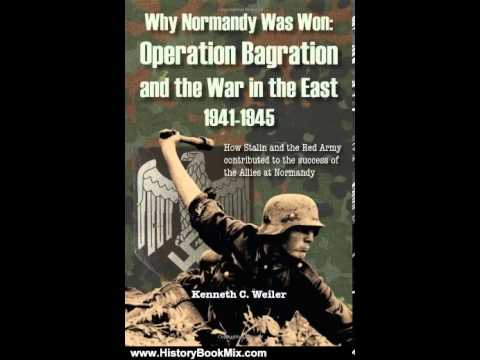 libro militar why normandy was won operation bragation