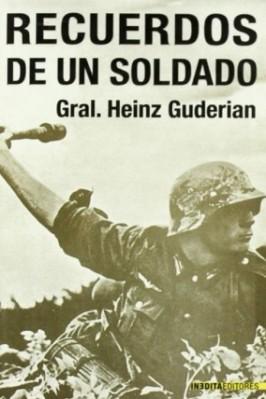 libro militar recuerdos de un soldado heinz guderian
